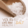 Your Life and Health - Salt