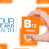 Your Life and Health - Vitamin B12